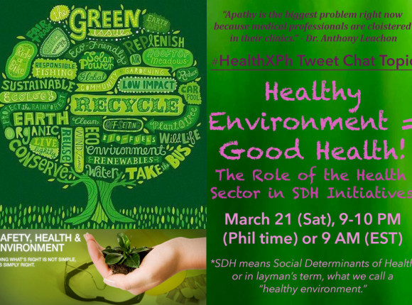 Healthy Environment equals Good Health